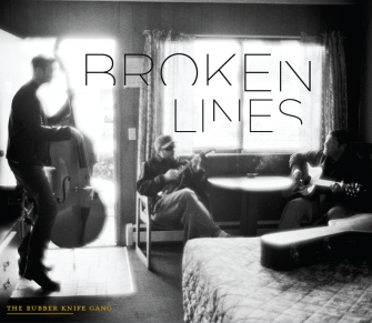The Rubber Knife Gang - Broken Lines album cover