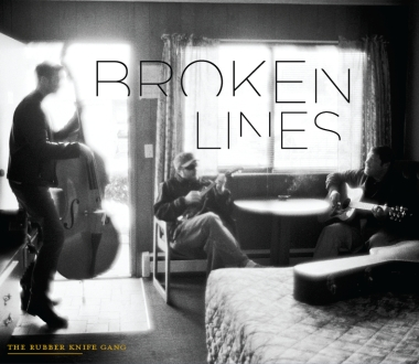 The Rubber Knife Gang - Broken Lines (2015)